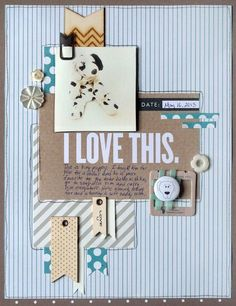 Love this sweet layered layout by Michelle Hernandez.