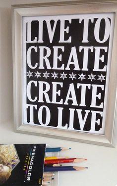 Poster Digital Printable Create To Live Live by BatesMercantileCo