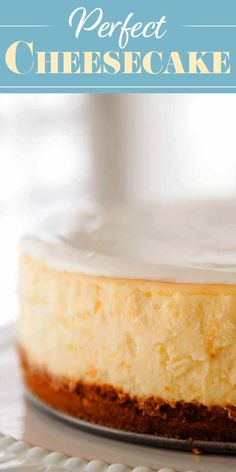 Say hello to your new favorite cheesecake recipe! This is a classic New York cheesecake, baked in the oven. A water bath, plus lots of tips and guidance, help you make the best, silkiest, creamiest cheesecake EVER.#cheesecake #dessert #holiday #simplyrecipes