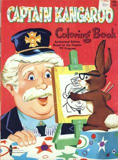 / Vintage Coloring Books, Vintage Children's Books, Vintage Ads, Old Cartoons, Classic Cartoons, Retro Cartoons, Captain Kangaroo, Painted Books, Thing 1