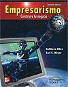 Kathleen Allen, Earl C. Meyer. Empresarismo: construye tu negocio. Editorial:McGraw-Hill. ISBN:978-007-889766-5. Disponible en: Base de Datos McGraw Hill