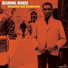 DESMOND DEKKER Beautiful and Dangerous