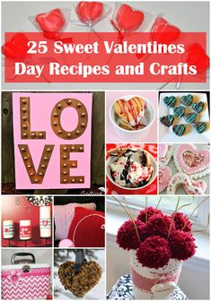 25 Sweet Valentines Day Recipes and Crafts Rural Mom