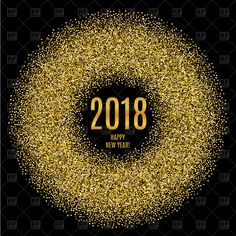 Vector image of 2018 Happy New Year poster with glitter circle #158946 includes graphic collections of glitter and 2018. You can download this image in EPS and JPG format.