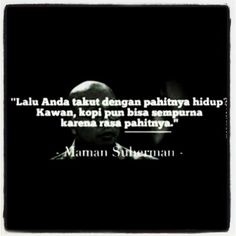 Quote from Maman Suherman
