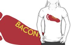 Fun T-shirt, A Fashion model loves bacon so much she had the word tattooed on her foot, fair enough, it is delicious!