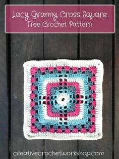 Lacy Granny Cross Square - Free Crochet Pattern   Creative Crochet Workshop