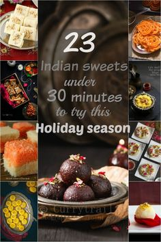 23 Indian Sweets under 30 mins to try this Holiday season - Spices N Flavors Simple Indian Sweets Recipe, Indian Dessert Recipes, Indian Snacks, Sweets Recipes, Cooking Recipes, Indian Recipes, Diwali Recipes, Easy Desserts, Eggless Recipes