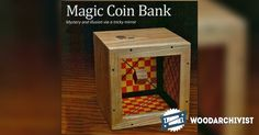 Wooden Coin Bank Plans - Woodworking Plans and Projects | WoodArchivist.com