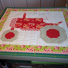 Tractor block by Lori Holt.  Made for my grand daughter.
