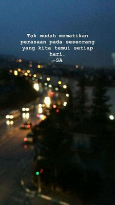 New Quotes Inspirational For Teens Indonesia 29 Ideas Quotes Rindu, Story Quotes, Tumblr Quotes, Text Quotes, Mood Quotes, Daily Quotes, Bible Quotes, Funny Quotes, Cinta Quotes