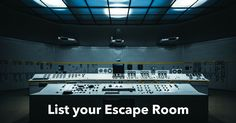 List your Escape Room