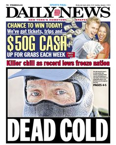 """DEAD COLD"" leads the Daily News"