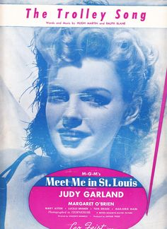 The Trolley Song 1944 Sheet Music MGM's Meet Me in St Louis Judy Garland