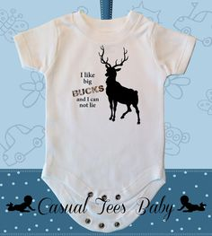 I Like Big Bucks and I Can Not Lie Funny Hunting by CasualTeeCo, $14.00