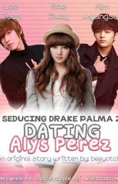 seducing drake palma dating alys perez wattpad 2 seducing drake palma (php 195) 3 dating alys perez (php 195) 4 a latte like love (php 195) 5 good girl gone bad (php 195) 6 how to break-up with the bad boy (php 195) 7 better than fiction (php 195) 8 just the benefits (php 195) self-published books contact eydee aldea sandoval on fb for more info 1 hindi ko inakala 2.