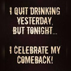New Funny Quotes Humor Alcohol Ideas Bar Quotes, Wine Quotes, Funny Signs, Funny Jokes, Hilarious, Funny Minion, Funny Drinking Quotes, Funny Beer Quotes, Funny Alcohol Quotes
