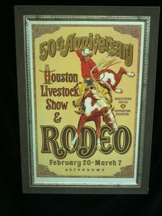 Houston Livestock Show and Rodeo 50th Anniversary commemorative poster