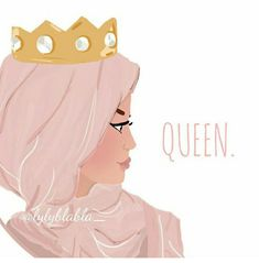 You, muslima, are a queen. Your hijab is your crown.