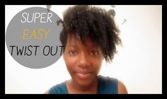 My Super Easy Twist Out Tutorial | Natural Hair