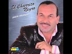 Charrito Negro Ojala Y Te Dure