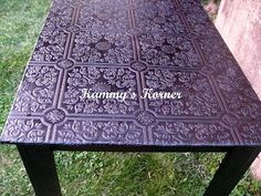 Wonderful way to salvage an old table top...embossed wallpaper, paint and some sealant! Love this-- Different color!!