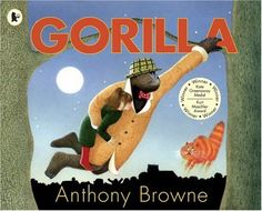 Gorilla by Anthony Browne - probably my favourite childhood book