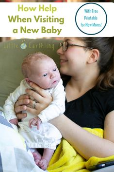 Tips for Helping a New Mom While Visiting a New Baby