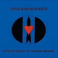 Music videos: Love And Rockets - Seventh Dream Of Teenage Heaven...