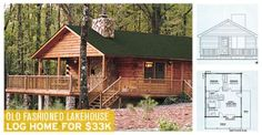 Old Fashioned Lakehouse Log Home for $33k with MUST See Floor Plans