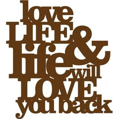 Silhouette Design Store - View Design #9387: 'love life and life will love you…