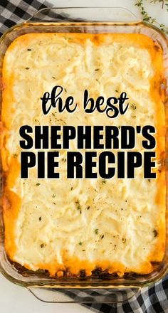 Shepherd's Pie This classic shepherd's pie recipe is the ultimate in savory comfort food! Perfectly seasoned ground beef and veggies are topped with creamy, rich homemade mashed potatoes before being baked in a casserole dish. Shepherds Pie Rezept, Best Shepherds Pie Recipe, Recipe For Shepard Pie, Shephard Pie Recipe, Shepherds Pie Recipe Pioneer Woman, Easy Casserole Recipes, Pie Recipes, Crockpot Recipes, Cooking Recipes