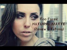 Trucco Neutro con la NATURAL MATTE di Too Faced