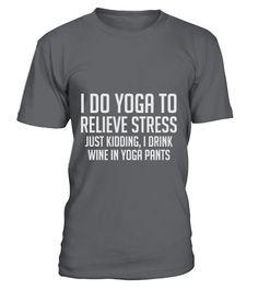 Yoga Stress  Funny Yoga T-shirt, Best Yoga T-shirt