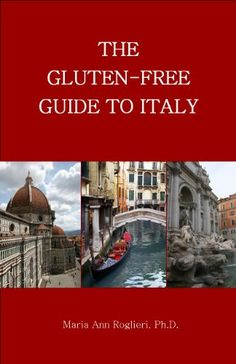 The Gluten-Free Guide to Italy. by Maria Ann Roglieri http://www.amazon.com/dp/B0014OLKIW/ref=cm_sw_r_pi_dp_KMrPtb19AT6W3QFB