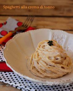 Spaghetti alla crema di tonno ricetta primo piatto veloce e facile il mio saper fare