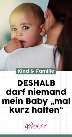Babys sind zuckersüß, winzig klein und jeder möchte sie am liebsten den ganzen Tag knuddeln. Da wäre nur noch eine Sache zu klären: Was will eigentlich das Kind? #Babys #Babyshalten #BabyGesundheit #Familie #WasBabyswollen