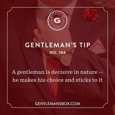 Time for a #GentlemansTip! You have what it takes to be a leader. Don't look back... only look forward. #BeSavvy #GentlemansBox