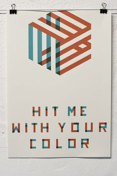 "Hit me with your color  Overprinted inkjet poster  ""An experiment with with custom type, a printer and geometric forms"" - by Larissa Ditzel"
