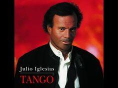 Julio Iglesias 'Tango' - YouTube