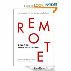 Amazon.com: Remote: Office Not Required eBook: Jason Fried, David Heinemeier Hansson: Kindle Store