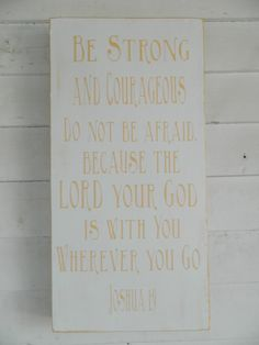 Great Bible verse from Joshua 19 Be Strong by CountryFolksCreation, $45.00