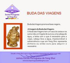 Escola Portuguesa de Feng Shui: BUDA PARA AS VIAGENS