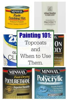 Woodworking 101 Lists lots of different topcoats, what to use each one on and how to do it. Painting Topcoats and when to use them - Lists lots of different topcoats, what to use each one on and how to do it. Painting Topcoats and when to use them