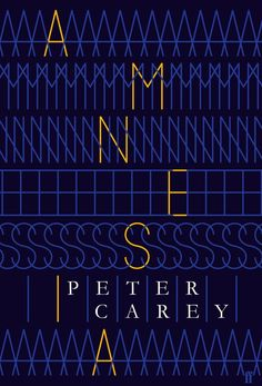 Amnesia by Peter Carey. Cover design by Alex Kirby. Best Book Covers, Beautiful Book Covers, Book Cover Design, Book Design, Layout Design, Design Design, Print Design, Book Posters, Retro Posters