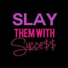 Go ahead slay them with what you can do in this world! Boss Bitch Quotes, Girl Boss Quotes, Badass Quotes, Woman Quotes, Quotes To Live By, Me Quotes, Motivational Quotes, Inspirational Quotes, Diva Quotes