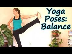 Beginners Yoga Balances Part 2: Relaxing Leg Strength & Balance Routine Home Fitness Training