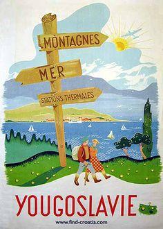 yugoslavia £ 450 00 original vintage travel poster for yugoslavia . Retro Poster, New Poster, Travel Ads, Travel Images, Vintage Advertisements, Vintage Ads, Vintage Style, Retro Ads, Party Vintage