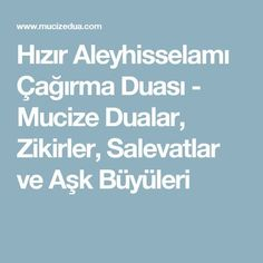 Hızır Aleyhisselamı Çağırma Duası - Mucize Dualar, Zikirler, Salevatlar ve Aşk Büyüleri Karma, Allah, Quotes, Moonlight, Decor, Quotations, Decoration, Decorating, Quote