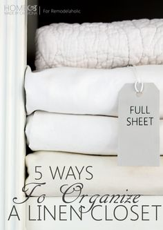 5 Ways To Organize a Linen Closet -- simple and beautiful! @Remodelaholic #spon